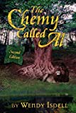 The Chemy Called Al by Wendy Isdell, Wendy Isdell, 1411610954