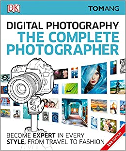 Descargar Torrent El Autor The Complete Photographer: Become Expert In Every Style, From Travel To Fashion Kindle Paperwhite Lee Epub