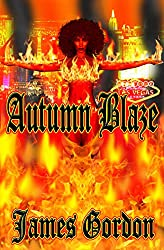 Autumn Blaze (The Autumn Blaze Chronicles Book 1)
