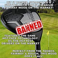 #1 FAIRWAY WOOD IN TOUR DISTANCE! HOTTEST TITANIUM FAIRWAY ON THE MARKET.The ULTIMATE IN DISTANCE & FORGIVENESS.Use from the Tee Box for Driver Distance, but with the Accuracy of a Wood!This provides much needed assistance to put you on t...
