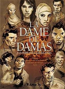 vignette de 'La dame de Damas (Jean-Pierre FILIU)'