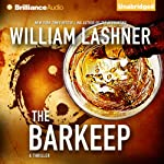 The Barkeep | William Lashner
