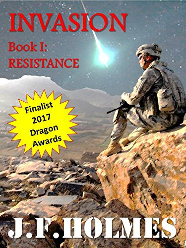 Invasion: Book I: Resistance (The Invy War 1) by [Holmes, J.F.]