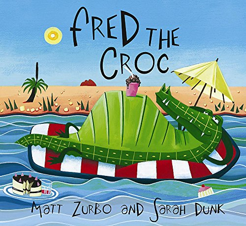 Fred the Croc Fred the Croc