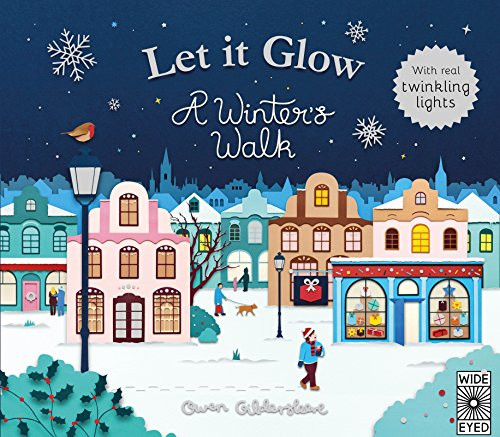 Let it Glow: A Winter's Walk