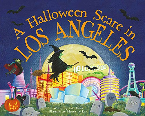 Halloween In Los Angeles (A Halloween Scare in Los Angeles (A Halloween Scare: Prepare If You Dare))