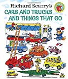 : Richard Scarry's Cars and Trucks and Things That Go