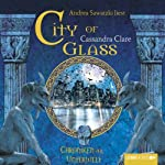 City of Glass (Chroniken der Unterwelt 3) | Cassandra Clare