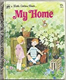 img - for My Home (A Little Golden Book) book / textbook / text book