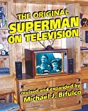 The Original Superman on Television, Michael Bifulco, 1461107989