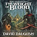 The Weight of Blood: The Half-Orcs, Book 1 Audiobook by David Dalglish Narrated by C.J. McAllister