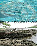 img - for Silent Beaches, Untold Stories: New York City's Forgotten Waterfront book / textbook / text book
