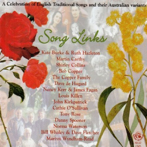 Song Links: A Celebration of English Traditional Songs and their Australian Variants