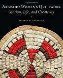 Arapaho Women's Quillwork, Jeffrey D. Anderson, 0806142839