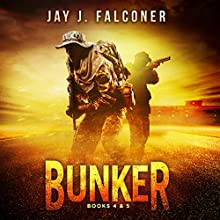 Bunker: Mission Critical Series, Books 4 and 5 Audiobook by Jay J. Falconer Narrated by Gary Tiedemann