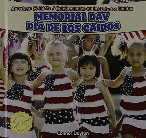 Memorial Day / Dia De Los Caidos (American Holidays / Celebraciones En Los Estados Unidos) (English and Spanish Edition) by Powerplus