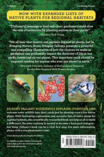 Bringing Nature Home: How You Can Sustain Wildlife with Native Plants, Updated and Expanded by Timber Press (Image #1)