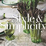 Style and Simplicity, Ted Kennedy Watson, 145490724X