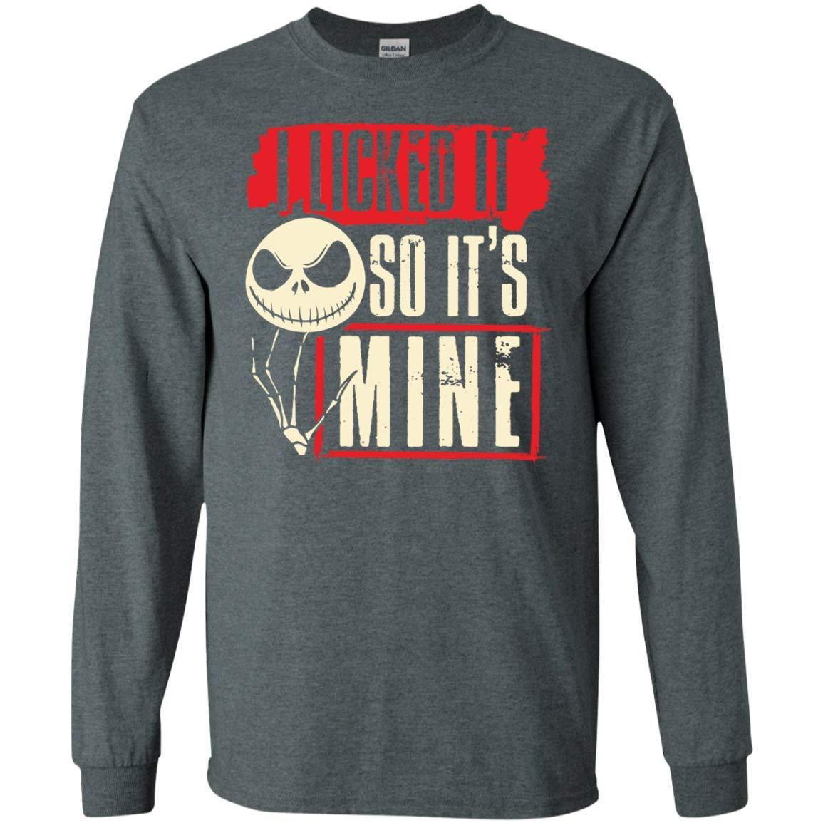 I Licked It So It S Mine T Shirt
