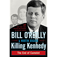 Killing Kennedy: The End of Camelot (Bill O'Reilly's Killing Series) (English Edition)