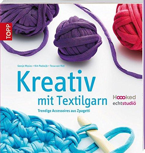 Kreativ Mit Textilgarn Trendige Accessoires Aus Zpagetti Amazonde