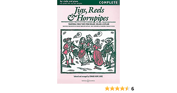 Complete Jigs Violin and Piano Reels /& Hornpipes