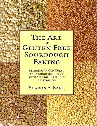 The Art of Gluten-Free Sourdough Baking: Blending an Old World Sourdough Technique with Allergy Friendly Ingredients