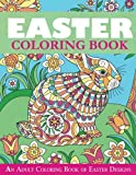 Easter Coloring Book: An Adult Coloring Book of