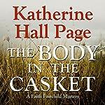 The Body in the Casket: A Faith Fairchild Mystery | Katherine Hall Page