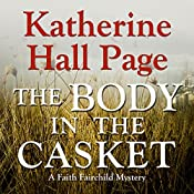 The Body in the Casket: A Faith Fairchild Mystery | Katherine Hall Page