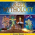 Greek Mythology: Greek Gods of Ancient Greece and Other Greek Myths | Nicos Walsh