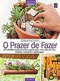 capa de O Prazer de Fazer - Volume 4. Coleção Seu Jardim