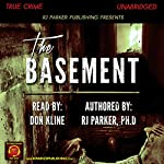 The Basement: True Story of Serial Killer Gary Heidnik | RJ Parker