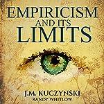 Empiricism and Its Limits | J.-M. Kuczynski