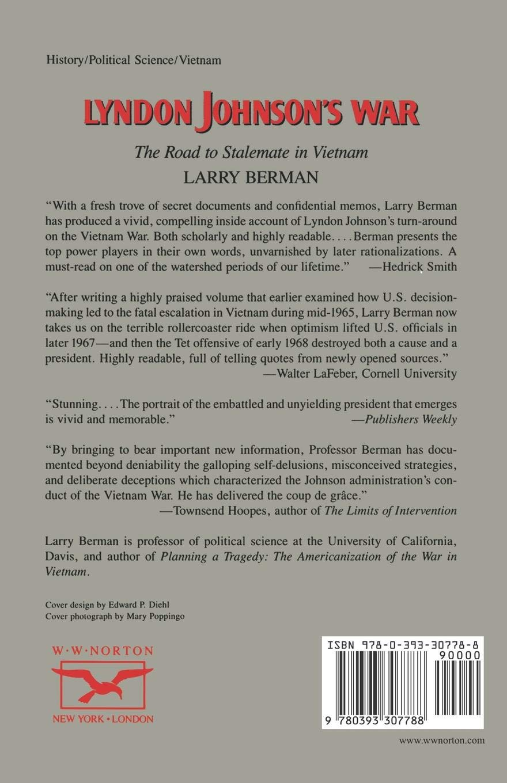 Lyndon Johnson's War: The Road to Stalemate in Vietnam: Larry Berman:  9780393307788: Amazon.com: Books