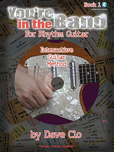 You're in the Band - Interactive Guitar Method: Book 1 for Rhythm (Rhythm Method Band)