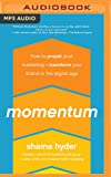 Momentum: How to Propel Your Marketing and