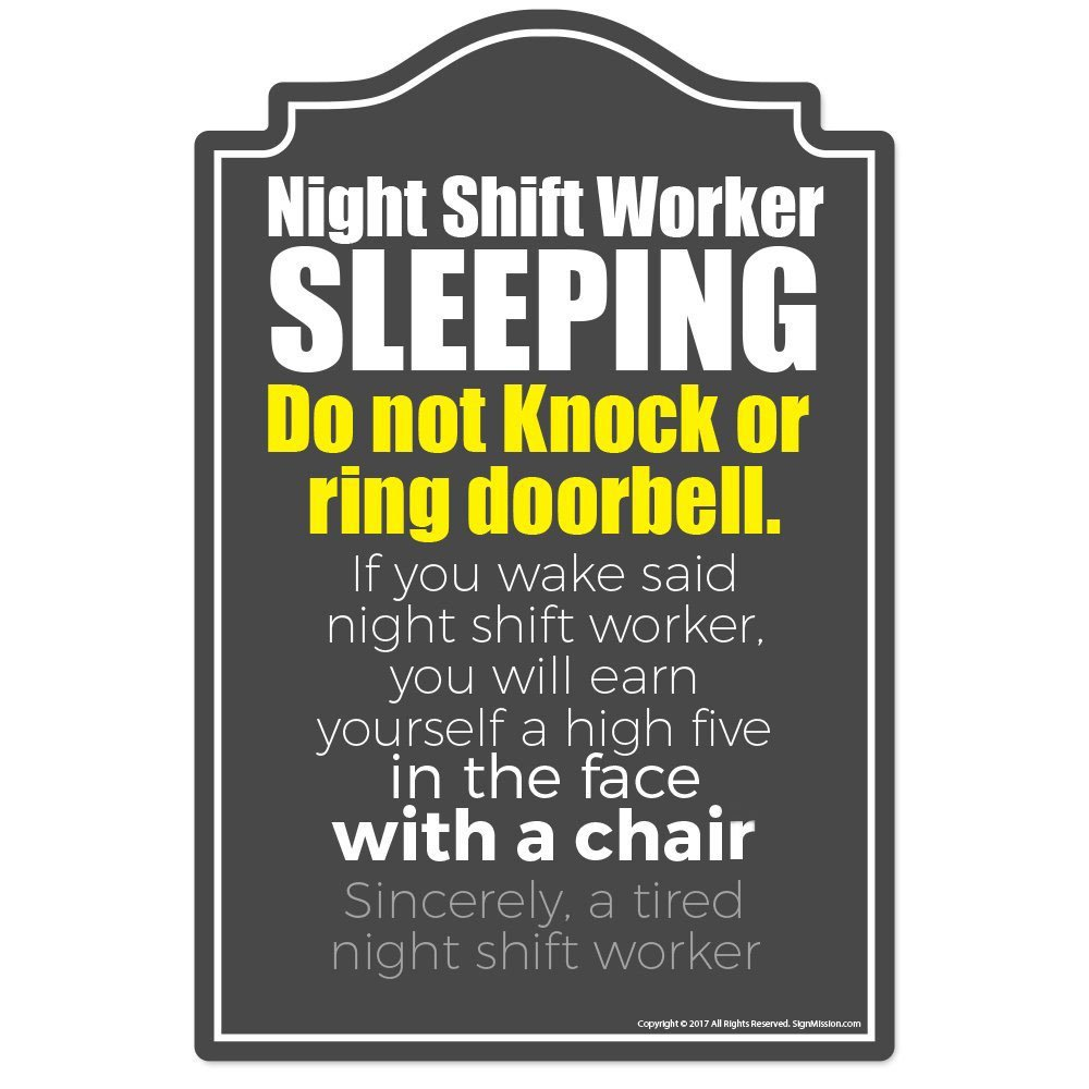 Amazon SignMission Night Shift Worker Sleeping Novelty Sign