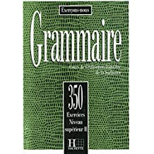350 Exercices Grammaire - Superieur 2 Livre de L'Eleve