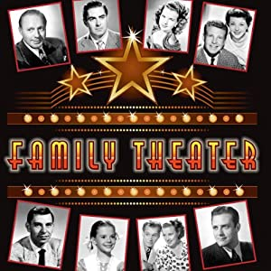 Family Theater Audiobook