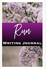 Run Writing Journal Paperback