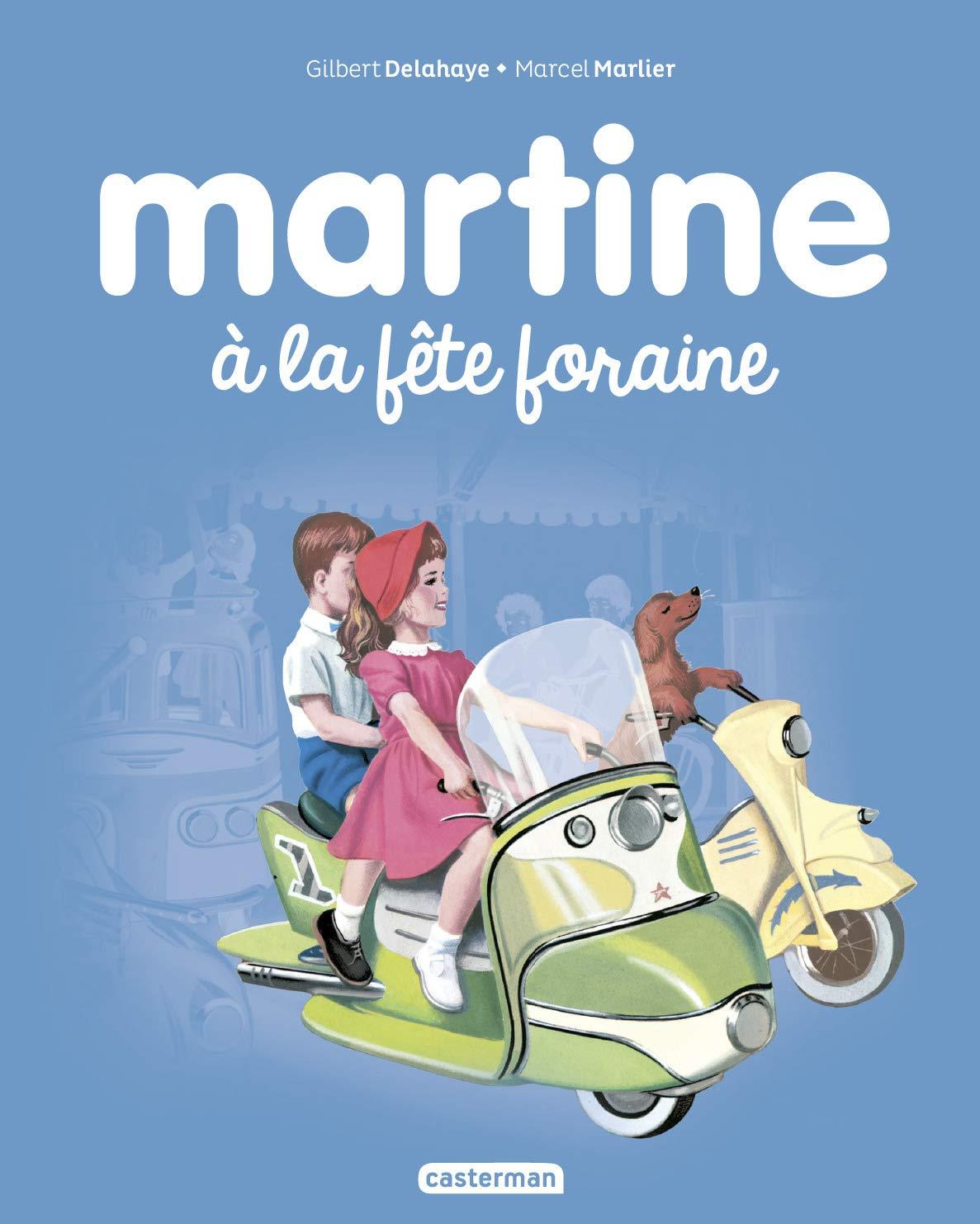 Martine Tome 6 Martine A La Fete Foraine Telecharger Lire