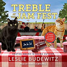 Treble at the Jam Fest: A Food Lovers' Village Mystery, Book 4 Audiobook by Leslie Budewitz Narrated by Rebecca Mitchell
