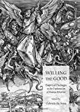 Willing the Good : Empirical Challenges to the Explanation of Human Behavior, Anna, De Gabriele, 144384151X