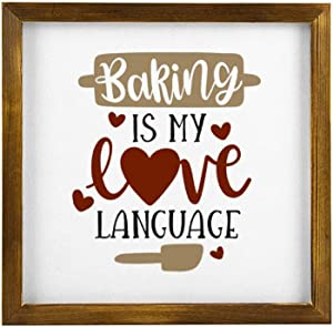 DONL9BAUER Baking is My Love Language Framed Wooden Sign,Food Kitchen,Inspirational Wood Wall Decor Sign, Farmhouse Wooden Plaque Art for Home,Gardens, Porch, Gallery Wall, Coffee Shops.