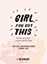 Girl,You Got This: The Glow Up Guide to Loving Yourself and Your Tribe (English Edition)