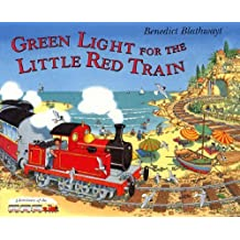 The Little Red Train: Green Light by Benedict Blathwayt (2003-11-06)