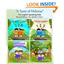 A Taste of Hebrew for English Speaking Kids:  The Collection (Picture Books for Children): The Hebrew Alphabet; Counting in Hebrew; Colors in Hebrew:A ... Tale; Animals in Hebrew: A Day at the Zoo