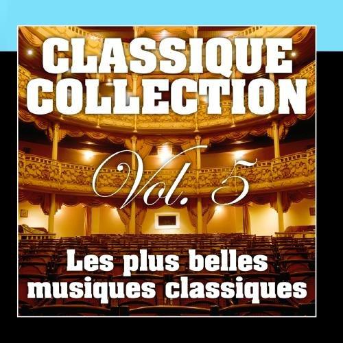 Les Plus Belles Musiques Classiques Vol. 5