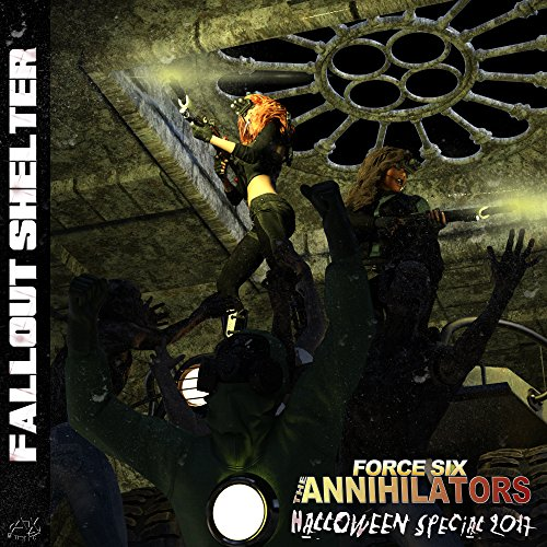 force six the annihilators halloween special 2017